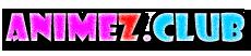 AnimeZ คลับของคนรักอนิเมะ